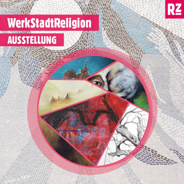 Vernissage: »WerkStadtReligion«
